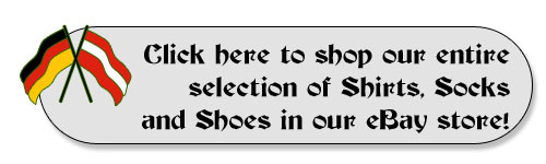 Click here to shop our entire selection of German shirts, Bavarian Socks and Leather shoes in our eBay store!